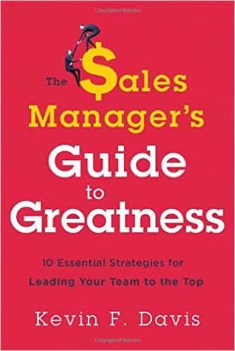 Book Review – The Sales Manager's Guide to Greatness by Kevin Davis – @toplineleader