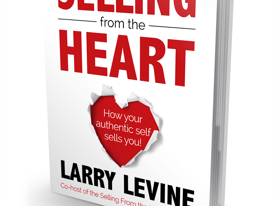 Book Review of Selling From The Heart by Larry Levine @Larry1Levine