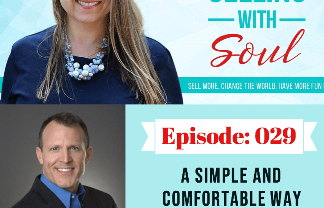 The Easiest Way to Ask for Business on Selling With Soul